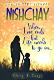 Nishchay... When love ends but life needs to go on | Story & Songs