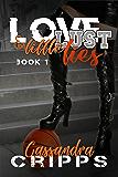 Love, Lust & Little Lies (Love & Lust Book 1)