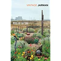 Modern Nature: Journals, 1989 – 1990 (The Journals of Derek Jarman)