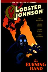 Lobster Johnson Volume 2: The Burning Hand Kindle Edition