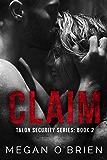 Claim (Talon Security Book 2) (English Edition)