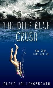 The Deep Blue Crush (Mac Crow Thrillers Book 3)