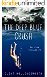 The Deep Blue Crush (Mac Crow Thrillers Book 3)