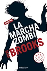 La marcha zombi (Spanish Edition) Kindle Edition