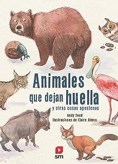 ANIMALES & HUELLAS (GUÍAS DEL NATURALISTA- MAMÍFEROS): Amazon.es ...