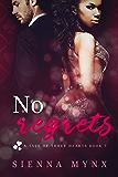 No Regrets: Casino Boss Romance (A Tale of Three Hearts Book 3)