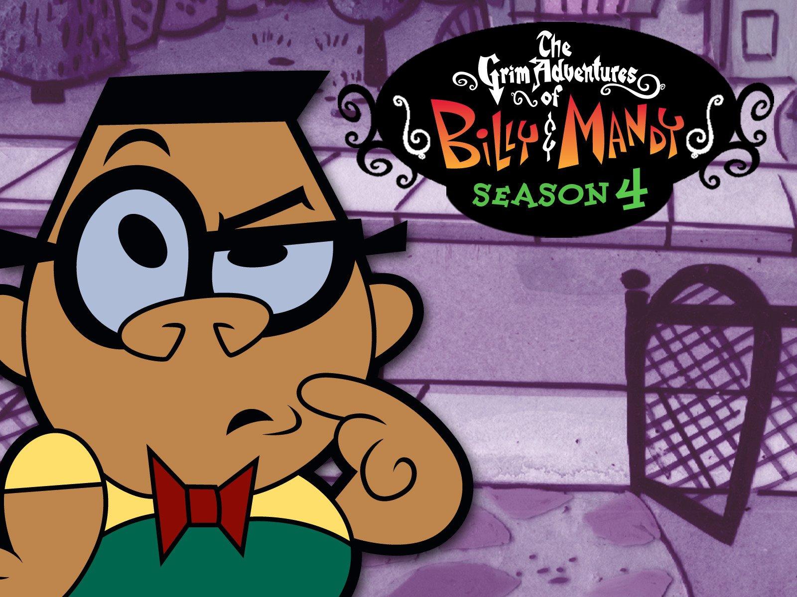 The Grim Adventures Of Billy Mandy Season 4