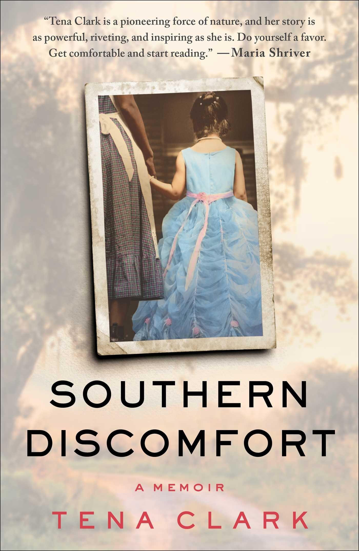 Southern Discomfort: A Memoir