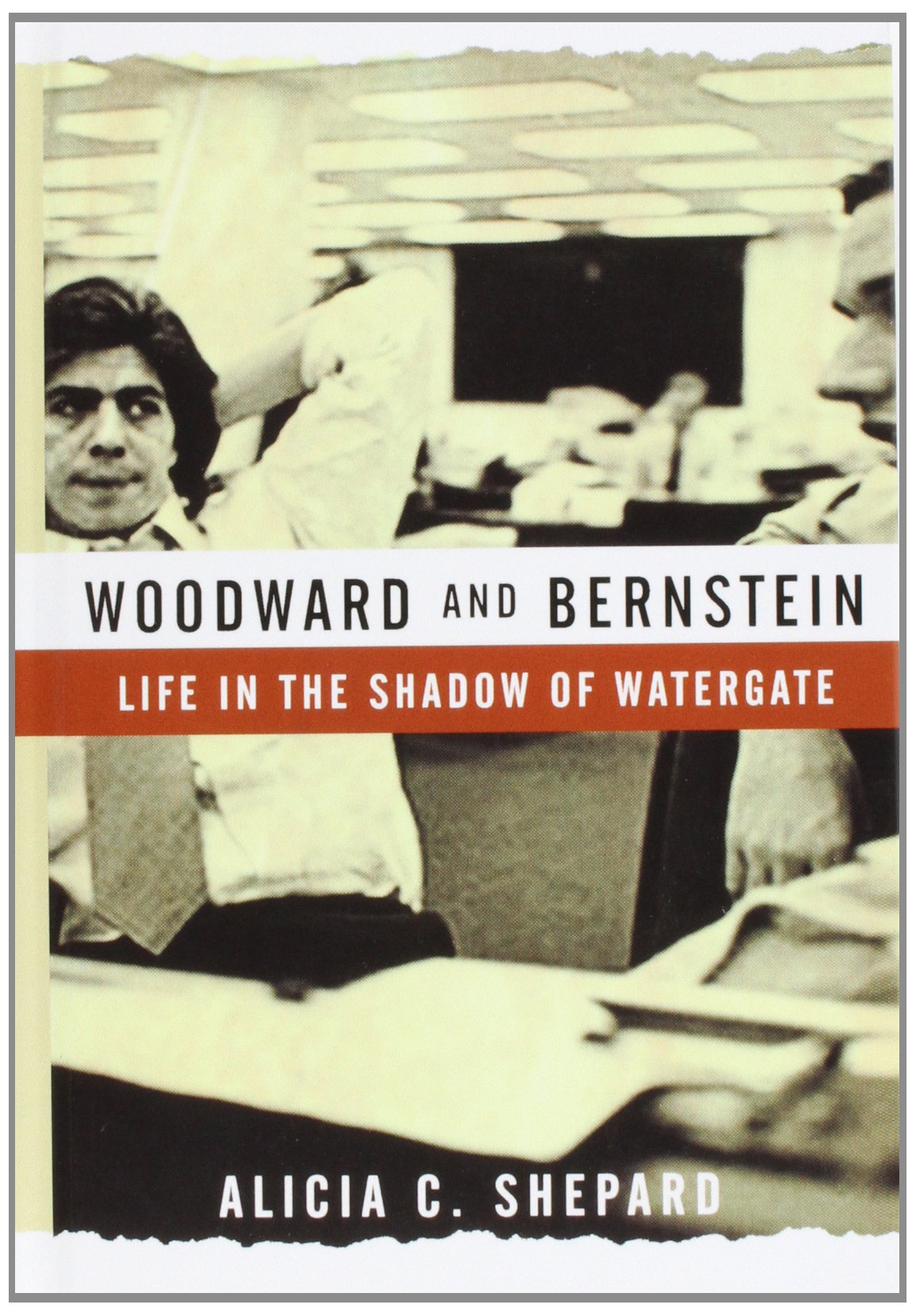 Read Online Woodward and Bernstein: Life in the Shadow of Watergate PDF