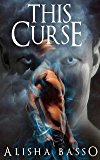 This Curse (The Grace Allen Series Book 2)
