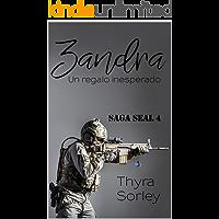 Zandra, un regalo insesperado: Saga SEAL 4