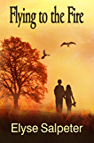 Flying to the Fire: Book #2 (Flying Series)