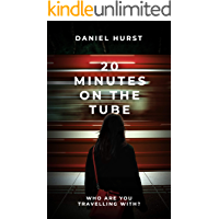 20 Minutes On The Tube (20 Minute Series Book 1)