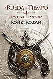 El ascenso de la Sombra nº 04/14 (Biblioteca Robert Jordan)