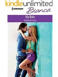 Vestida de novia (Bianca) (Spanish Edition)