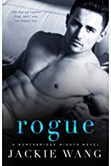 Rogue (Northbridge Nights Book 4) Kindle Edition