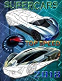 Supercars top speed 2018.: Coloring book for all ages: Volume 1