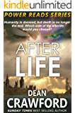 After Life (Power Reads  Book 2)