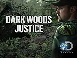 Dark Woods Justice Season 1