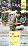 Vigo es Vivaldi (Castellano - JUVENIL - PARALELO CERO nº 31)