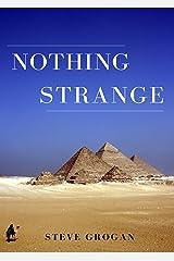 Nothing Strange Kindle Edition