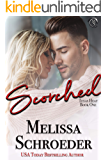 Scorched (Texas Heat Book 1)