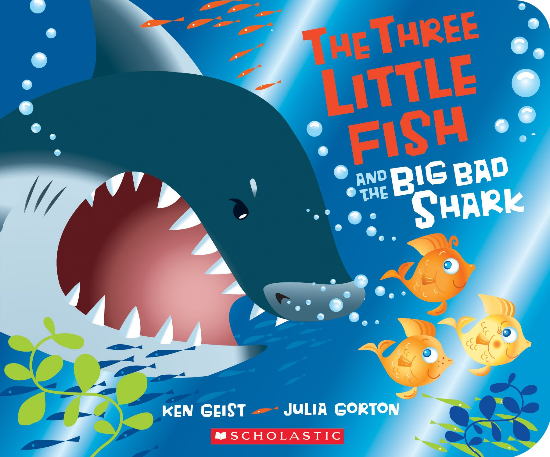 The three little fish and the big bad shark amazon ken geist the three little fish and the big bad shark amazon ken geist julia gorton 9780545944830 books publicscrutiny Image collections