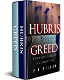 Hubris and Greed: A Female Private Investigator Mystery series (The Charity Deacon Investigations)