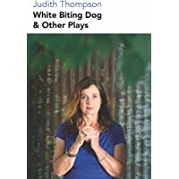 White Biting Dog and Other Plays