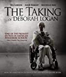 The Taking Of Deborah Logan [Blu-ray]