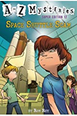 A to Z Mysteries Super Edition #12: Space Shuttle Scam Kindle Edition