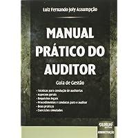 Manual Prático do Auditor. Guias de Gestão
