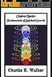 Chakra Basics: Fundamentals of Spiritual Growth