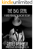 The Big Steal (The Reed Ferguson Mystery Series)