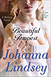 Beautiful Tempest: A Novel (Malory-Anderson Family Book 12)