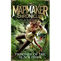 Prisoner of the Black Hawk: The Mapmaker Chronicles Book 2 - the bestselling series for fans of Emily Rodda and Rick…