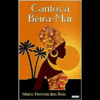 CANTOS A BEIRA-MAR (Raízes)