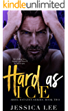Hard as Ice (Ariel Estates Book 2)