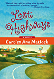 Lost Highways (A Valentine Novel)