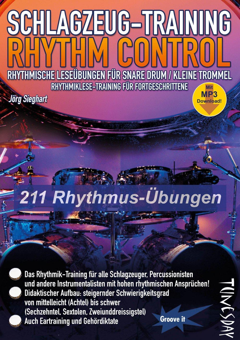 Schlagzeug-Training - Rhythm Control - rhythmische Leseübungen für Snare Drum / kleine Trommel - Rhythmiklese-Training für Fortgeschrittene - mit MP3-Download