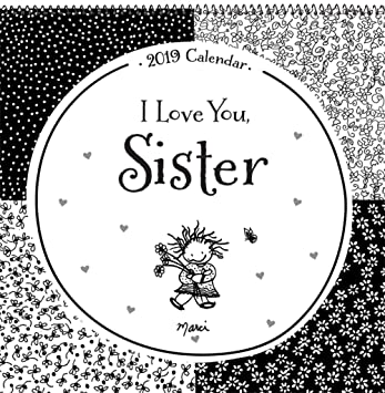 Amazoncom 2019 Calendar I Love You Sister 12 X 12 Office