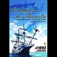 El Galeón de Manila (Spanish Edition)
