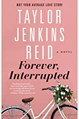 Forever, Interrupted: A Novel Paperback