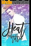 Heat for Three: MMF Bisexual Romance