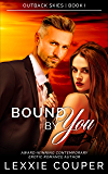 Bound By You (Outback Skies Book 1)