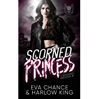 Scorned Princess: An Enemies to Lovers Gang Romance (Crooked Paradise Book 1)