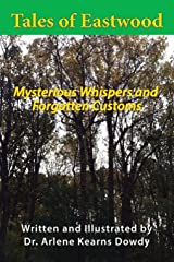 Tales of Eastwood: Mysterious Whispers and Forgotten Customs Paperback