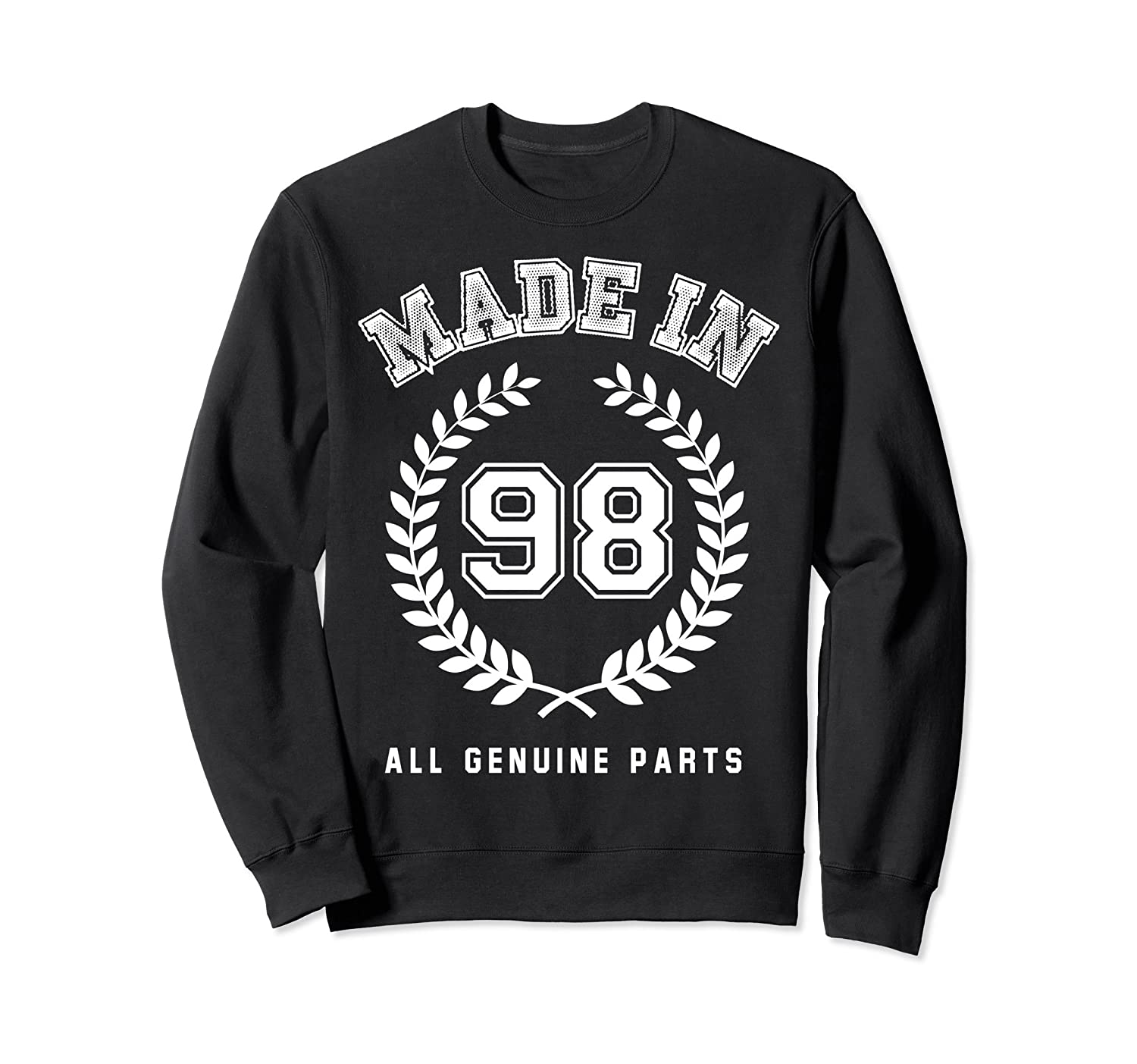 Made In 98 Sweatshirt 20 Year Olds Birthday Gift CM