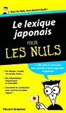 Lexique Japonais Pour les Nuls