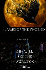 Flames of the Phoenix (The Raven Series Book 2)
